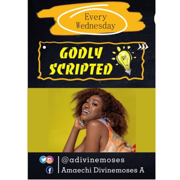 Godly Scripted with Didi