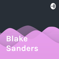 Blake Sanders podcast