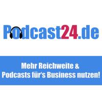 Podcast24.de - der Podcast rund um das Podcast-Business podcast
