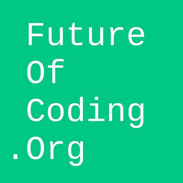 Future of Coding | Podbay