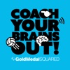 Coach Your Brains Out, by Gold Medal Squared artwork