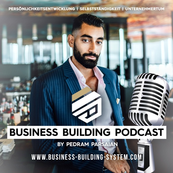 Business Building Podcast by Pedram Parsaian
