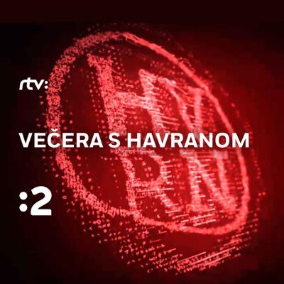 Večera s Havranom:RTVS