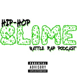 Hip Hop Slime on Apple Podcasts