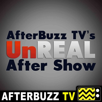 UnREAL S:4 | Season Recap | AfterBuzz TV AfterShow