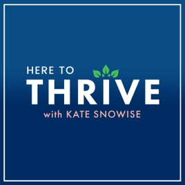 Here to Thrive: Tips for a Happier Life | Self Help