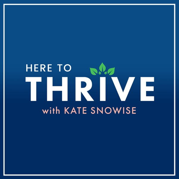 Here to Thrive: Tips for a Happier Life | Self Help & Personal Development banner backdrop