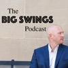 The Big Swings Podcast