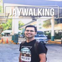 Jaywalking podcast