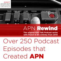 APN Rewind - E911 Talk 2010 thru Today podcast