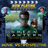Podcast cover art for Now Playing Reviews Green Lantern