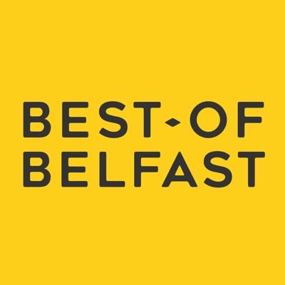 Best Of Belfast: Northern Ireland's #1 Interview Podcast