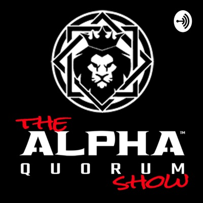 The Alpha Quorum Show