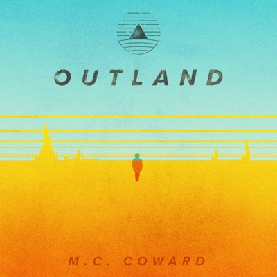 Outland by M.C. Coward