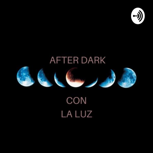 After Dark Con La Luz
