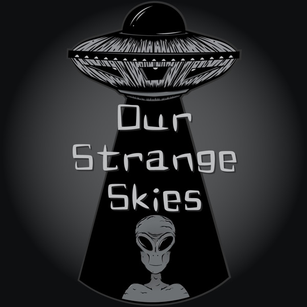 Our Strange Skies