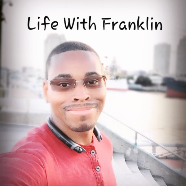 Life With Franklin