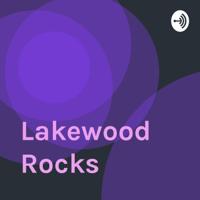 Lakewood Rocks podcast