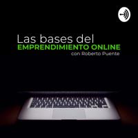 Las bases del emprendimiento podcast