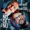 """""""Nu Det Nu"""" med Carsten Eskelund & Jan Gintberg"""