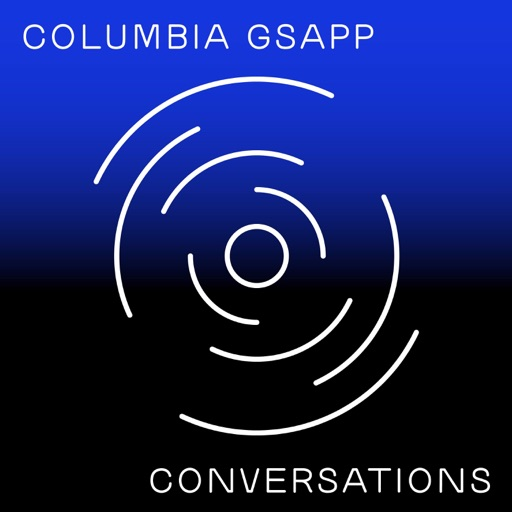 Cover image of GSAPP Conversations