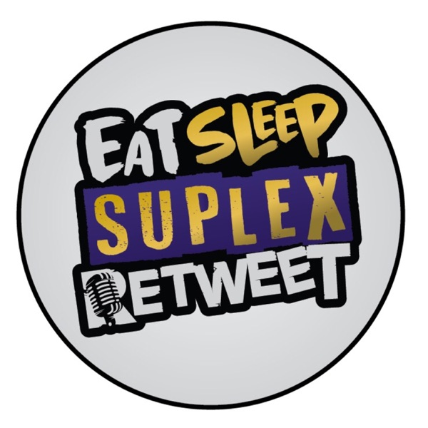 Eat Sleep Suplex Retweet