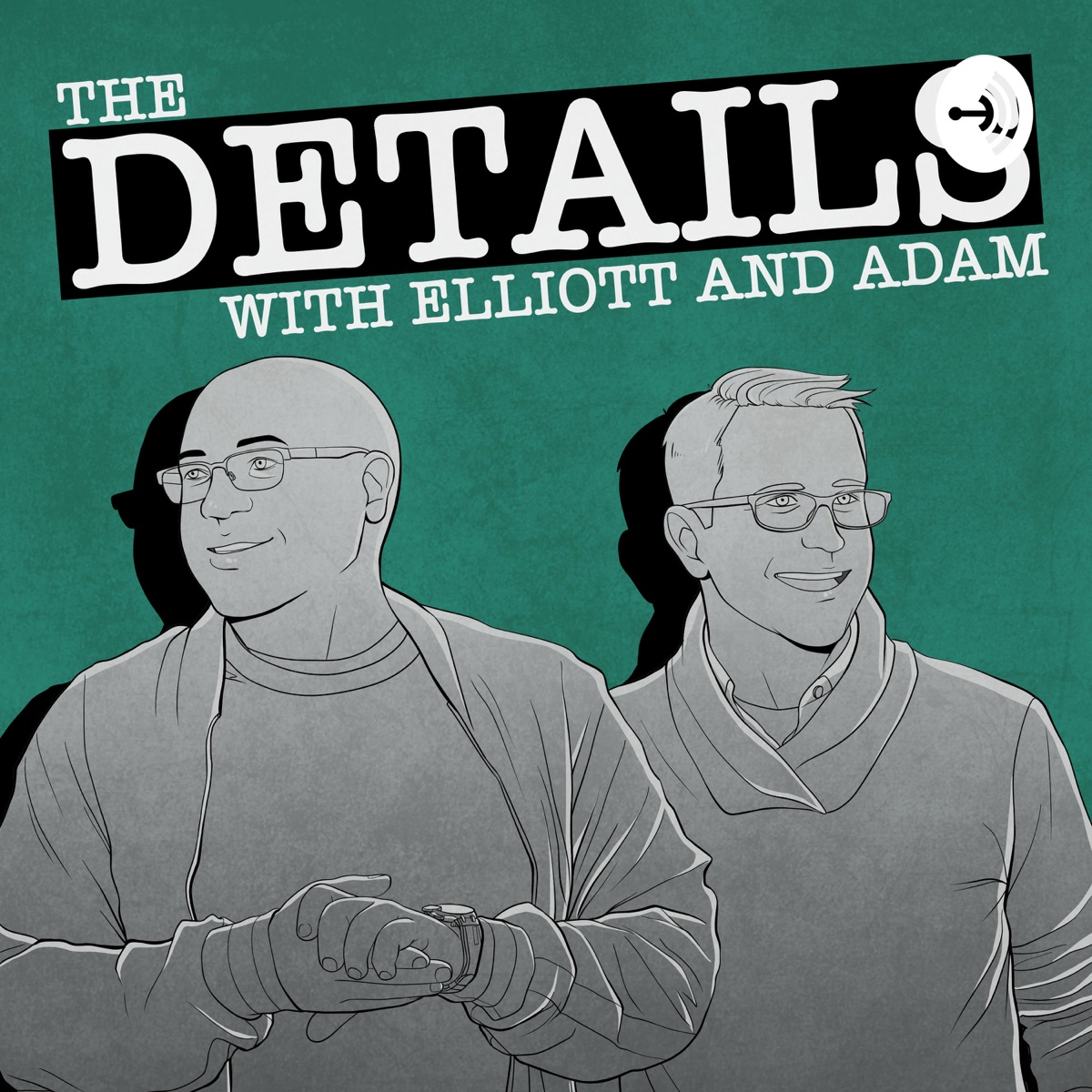 The Details with Elliott and Adam