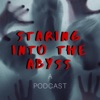 Staring Into the Abyss: A Podcast artwork
