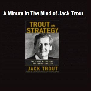 -ANN:A Minute in the Mind of Jack Trout