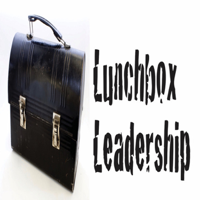 Lunchbox Leadership podcast podcast