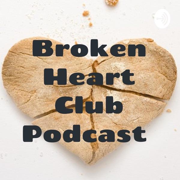 Broken Heart Club Podcast