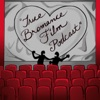 True Bromance Film Podcast artwork