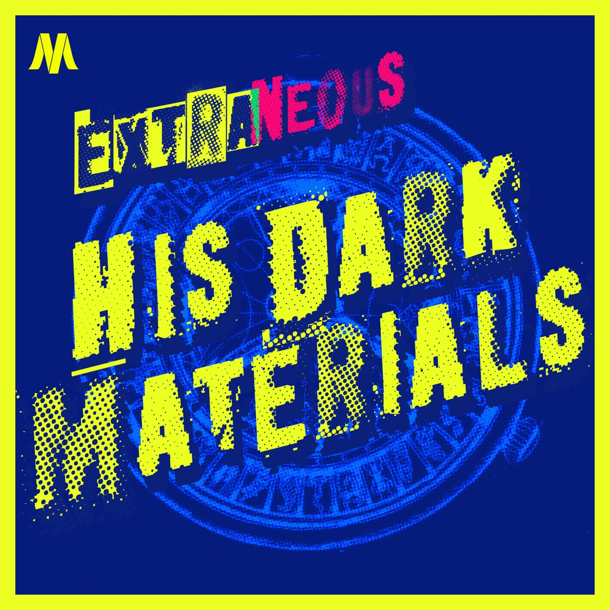 Extraneous: His Dark Materials
