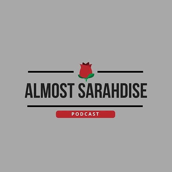 Almost Sarahdise Podcast