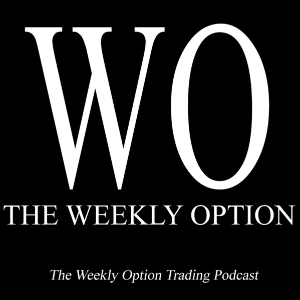 Episode 74 Option Trading Strategies August 9 2019