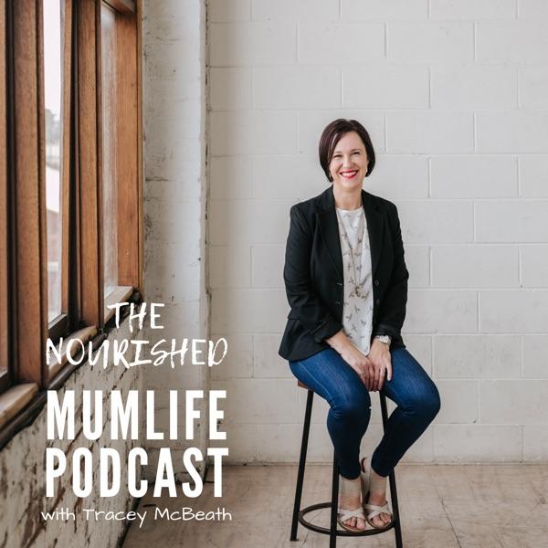 The Nourished Mumlife Podcast