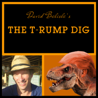The T-Rump Dig Podcast podcast