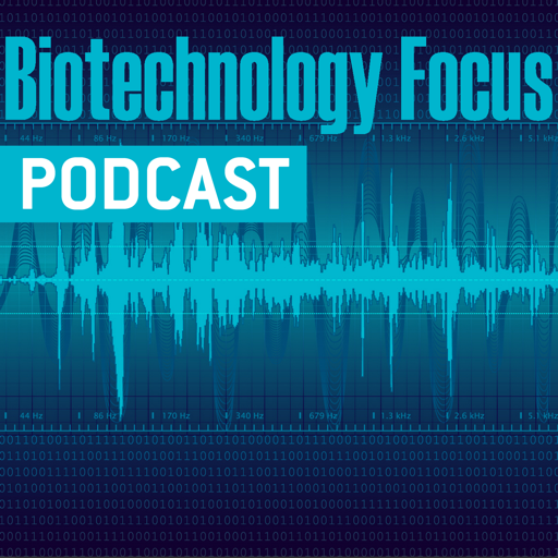 Cover image of Biotechnology Focus Podcast