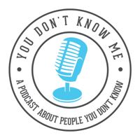 You Don't Know Me podcast