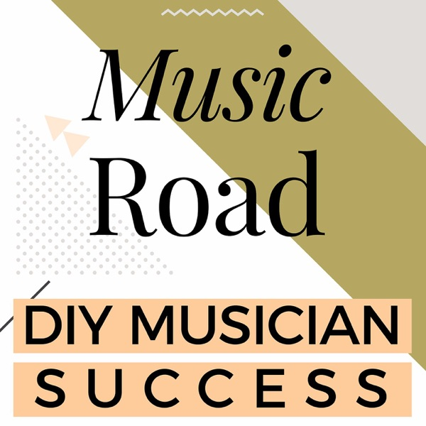 Music Road: DIY Musician Success