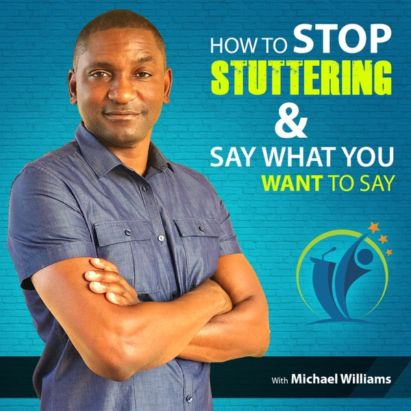 Here's How to Stop Stuttering & Say What You Want