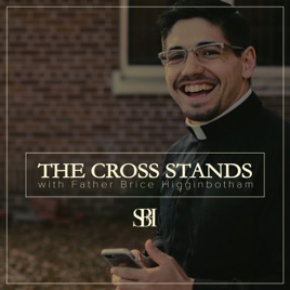 The Cross Stands: 18  Our Family Story: Exodus   Part 9 on Apple