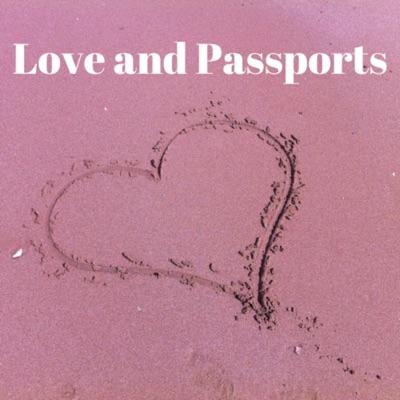 Love And Passports