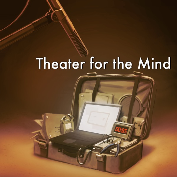 Theater for the Mind