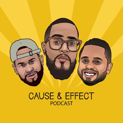 Cause And Effect Podcast