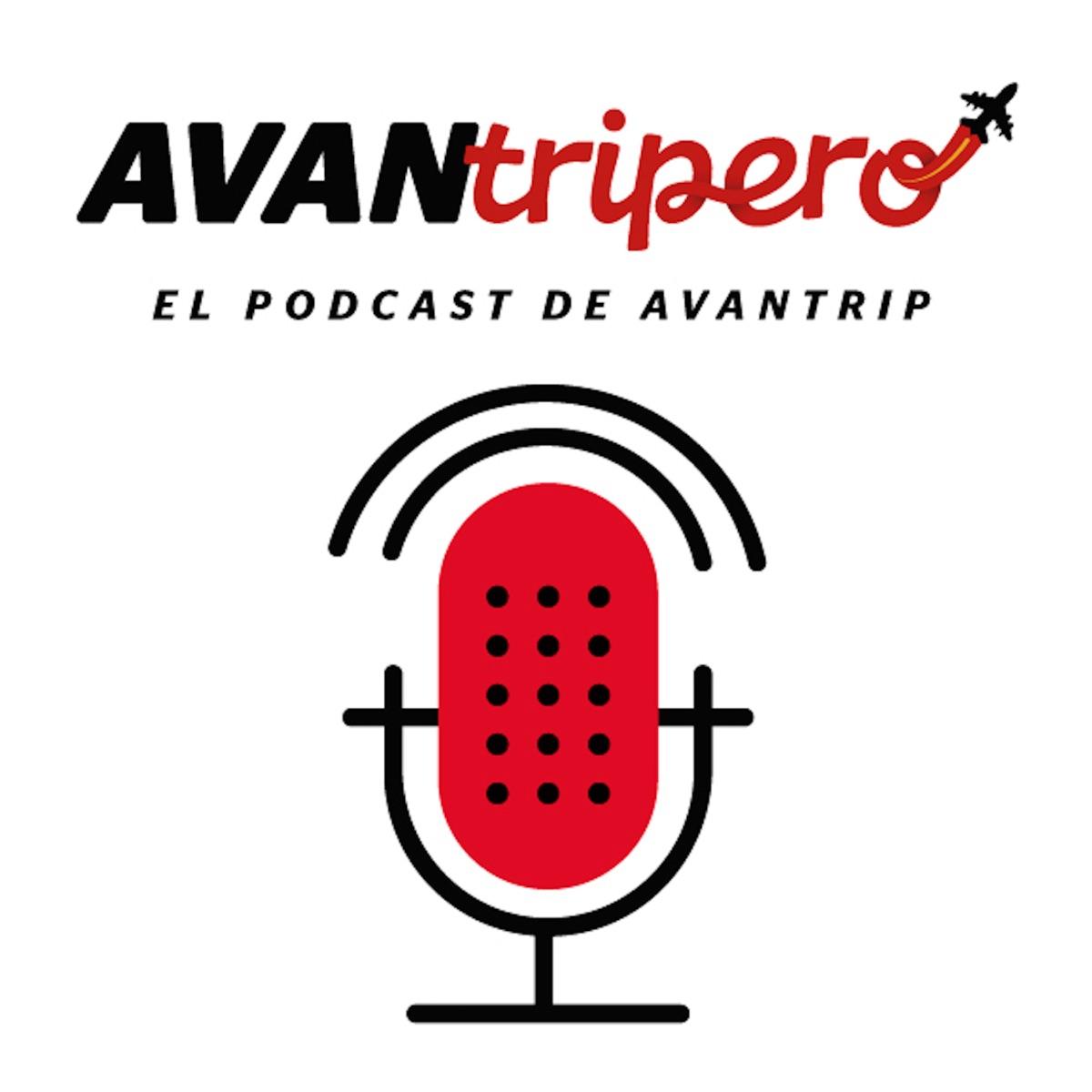 Avantripero, el Podcast de Avantrip