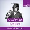 La Méthode scientifique - France Culture