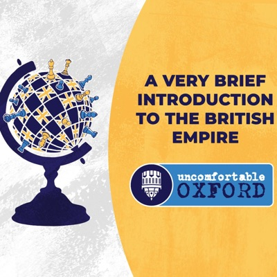 A Very Brief Introduction to the British Empire Podcast