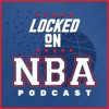 Locked On NBA – Daily Podcast On The National Basketball Association artwork