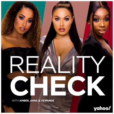 Reality Check with Amber, Anna & Yewande:Yahoo UK